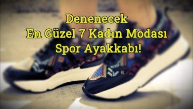 Photo of Denenecek En Güzel 7 Kadın Modası Spor Ayakkabı